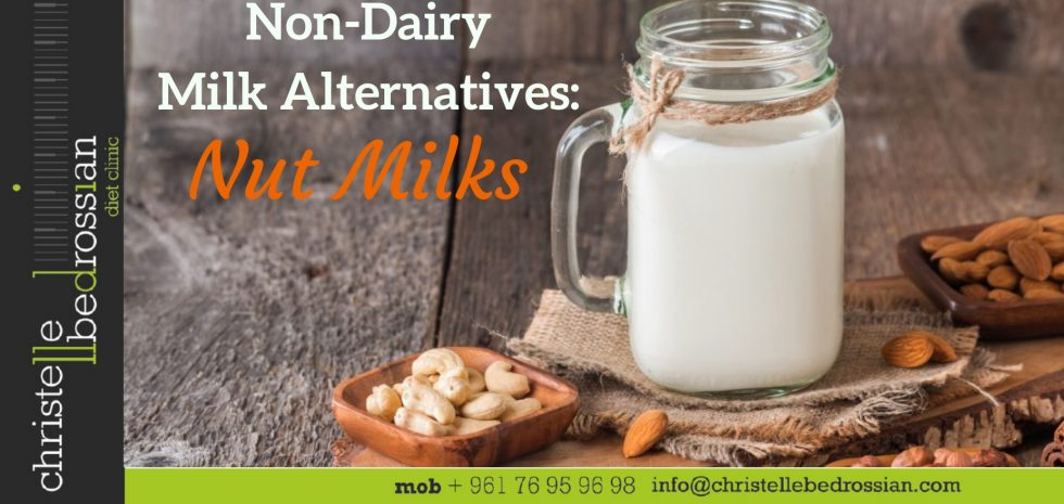 best dietitian lebanon, lebanon, health, healthy tips, nut milks, non-dairy milk alternatives